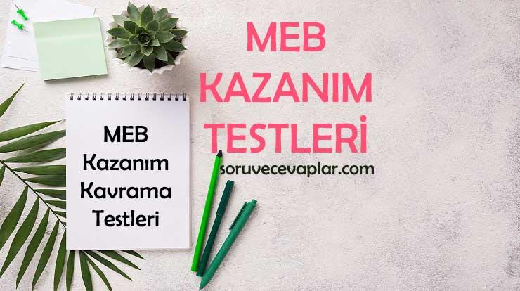 2020 - 2021 MEB Kazanım Testleri ve Cevapları PDF