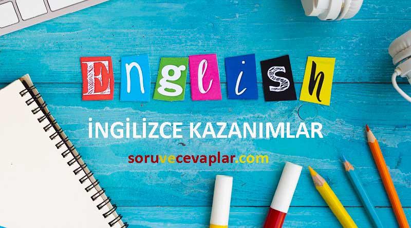 ingilizce kazanimlari 8. Sınıf MEB İngilizce Dersi Kazanımları ve Açıklamaları 2020 2021
