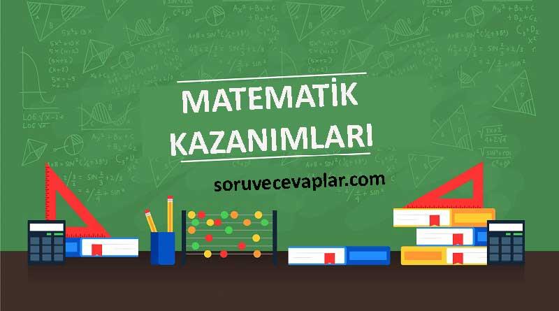 matematik kazanimlari Matematik Dersi Öğretim Programının Özel amaçları