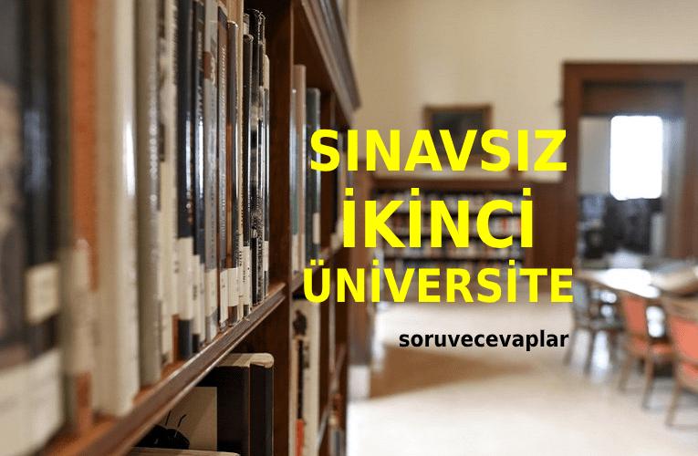 Sınavsız ikinci üniversite bölümleri 2020 - Kayıt Tarihleri