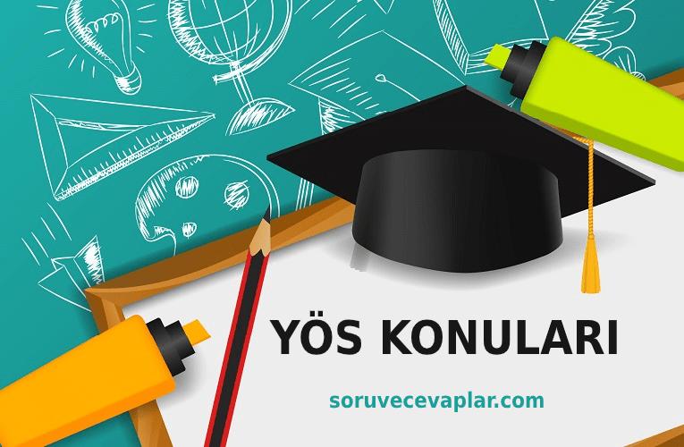 YÖS Sınavı Konuları 2020 - YÖS Müfredatı