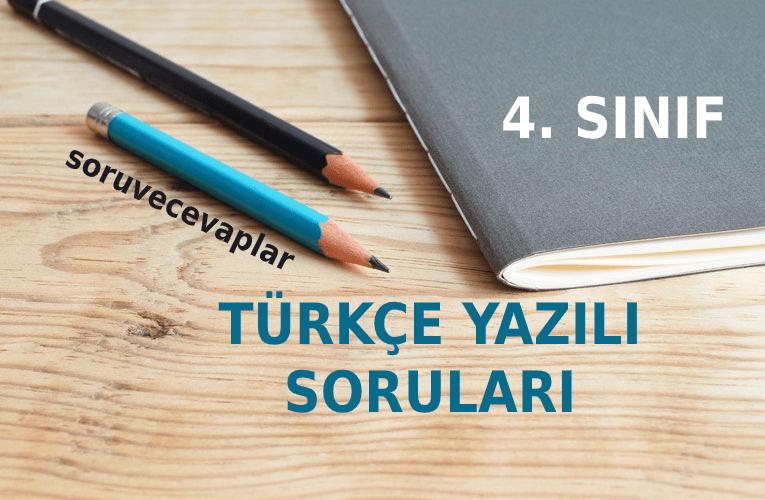4. Sınıf Türkçe Yazılı Soruları (2020-2021)