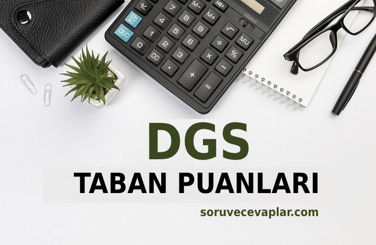 DGS Taban Puanları ve En Düşük Başarı Sıralaması 2021
